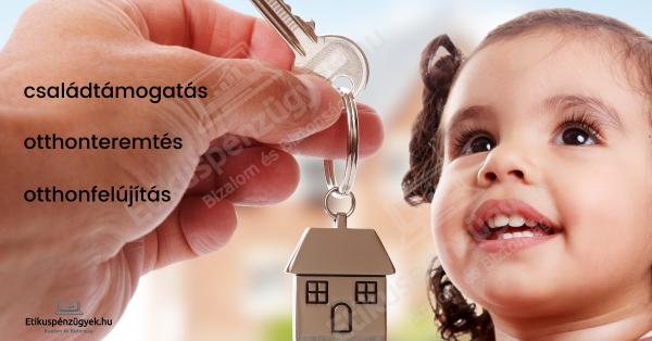 Most van ideje az otthonteremtésnek- egy helyen a támogatások összefoglaló táblázattal 1.rész